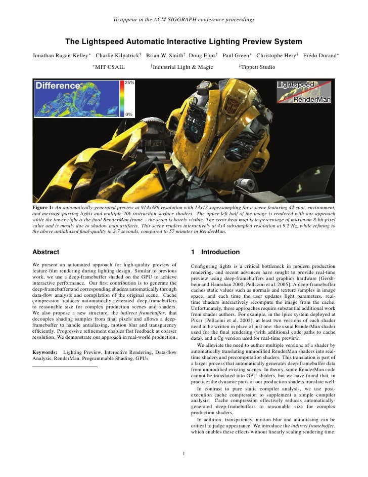 To appear in the ACM SIGGRAPH conference proceedings                  The Lightspeed Automatic Interactive Lighting Previe...