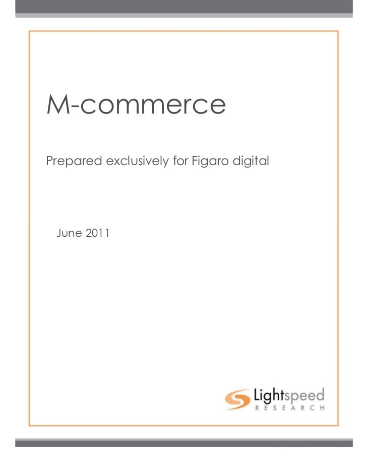 M-commercePrepared exclusively for Figaro digital June 2011                          1