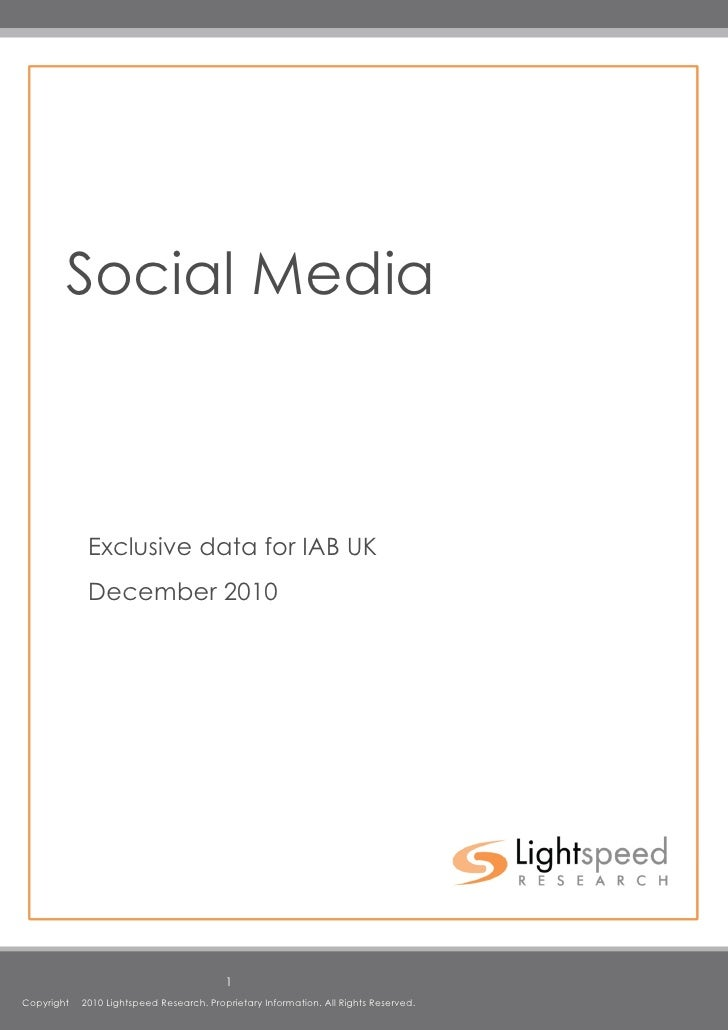 Social Media             Exclusive data for IAB UK             December 2010                                          1Cop...