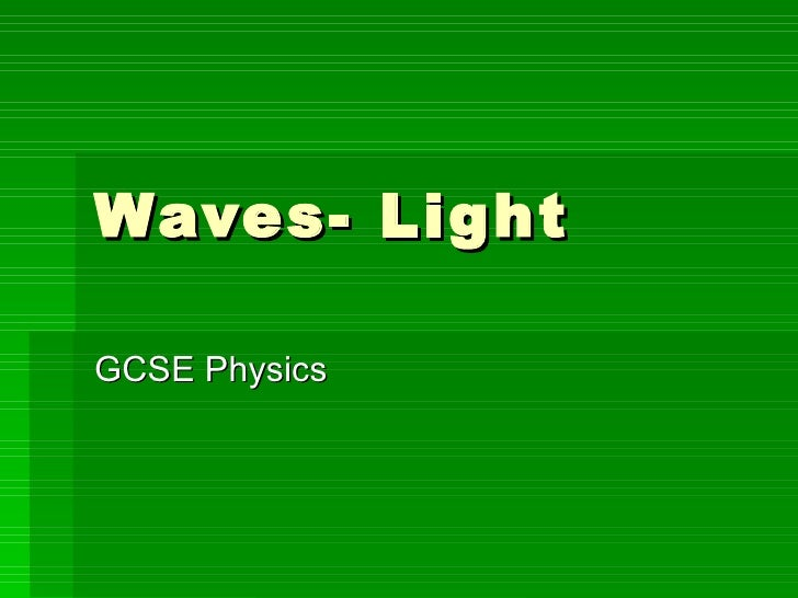 Waves- Light GCSE Physics
