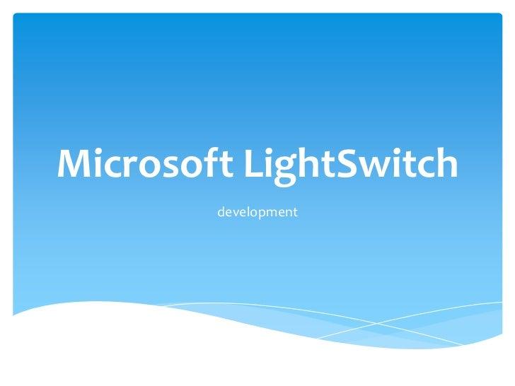 Microsoft LightSwitch        development