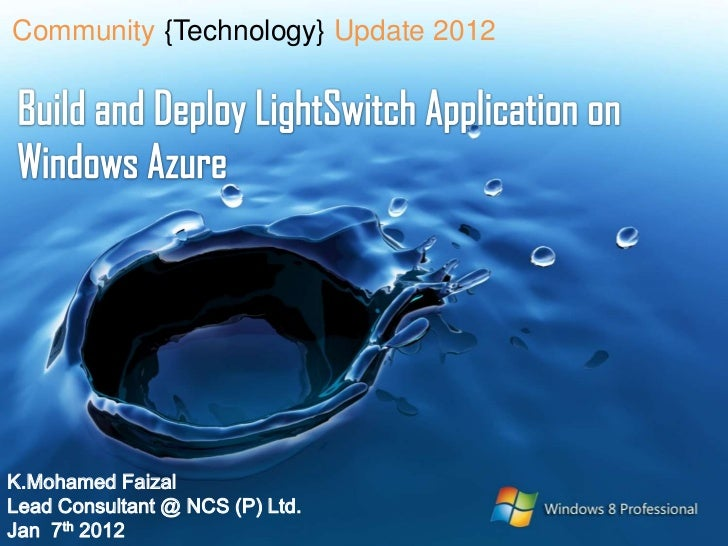 Community {Technology} Update 2012K.Mohamed FaizalLead Consultant @ NCS (P) Ltd.Jan 7th 2012
