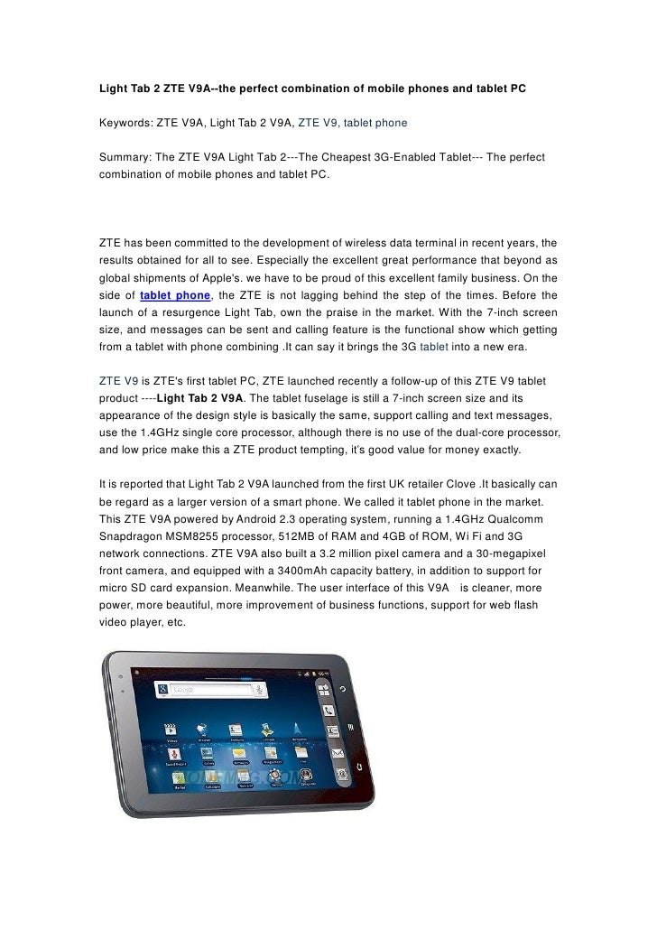 Light Tab 2 ZTE V9A--the perfect combination of mobile phones and tablet PCKeywords: ZTE V9A, Light Tab 2 V9A, ZTE V9, tab...