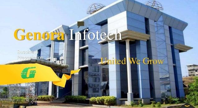 Genora Infotech Bussiness Presentation United We Grow