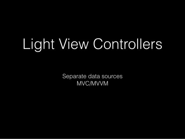 Light ViewControllers