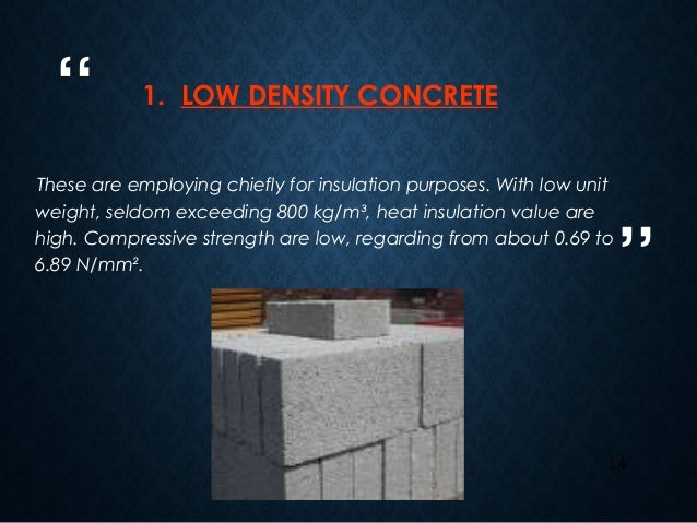 Low Density Fill Concrete : Lightweight and heavyweight concrete
