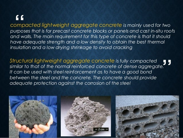 Lightweight Aggregate Concrete : Lightweight and heavyweight concrete