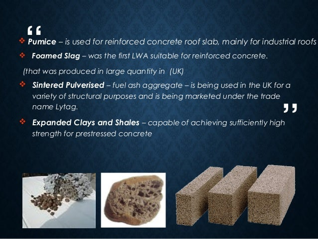 Lightweight And Heavyweight Concrete