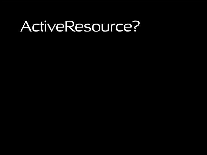ActiveResource?