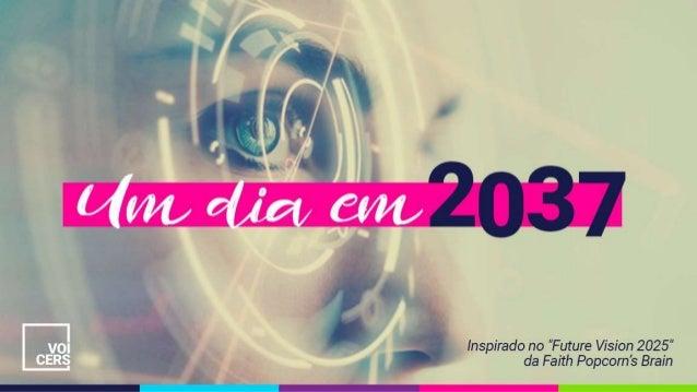 Um dia em 2037