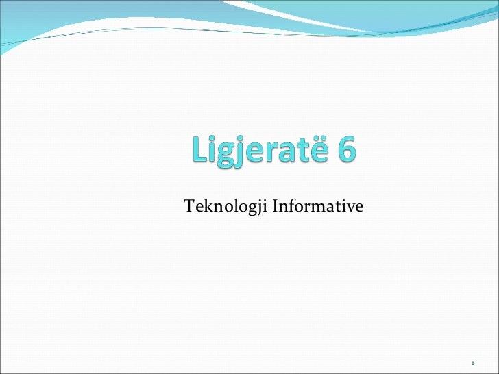Teknologji Informative                         1