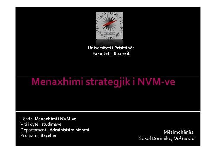 Universiteti i Prishtinës                                  Fakulteti i BiznesitLënda: Menaxhimi i NVM-veViti i dytë i stud...