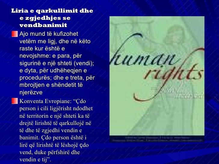 E drejta e shtetësisëE drejta e shtetësisë do të thotë e drejta e qytetarit të jetështetas i një vendi të caktuar, respekt...