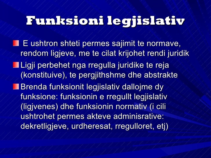 Funksioni ekzekutivRuhet rendi juridik (permes policise), sigurohetushtrimi i sherbimeve publikeFunksioni ekzekutiv perbeh...