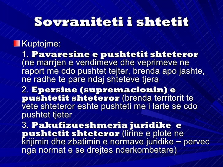 Sovraniteti i popullitEshte i lidhur me bartesit e sovranitetit brendashtetitSovraniteti popullor mbeshtetet ne KontratenS...