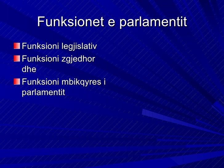 Funksioni legjislativKufiri i larte nxjerrja ekushtetutes, kufiri i ulet nxjerrjae urdheresave si aktenenligjoreFunksioni ...