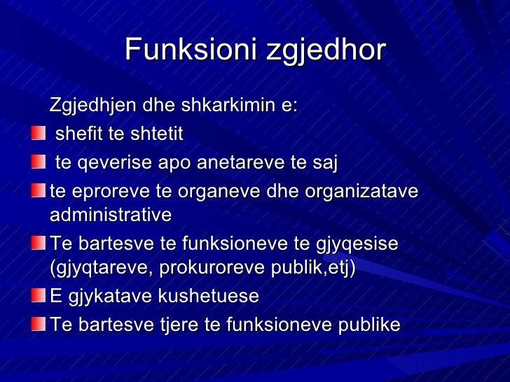 Funksioni mbikqyresMjetet e rregullta te  kontrollit prlamentar:  Miratimi i buxhetit  Paraqitja e raporteve  periodike te...