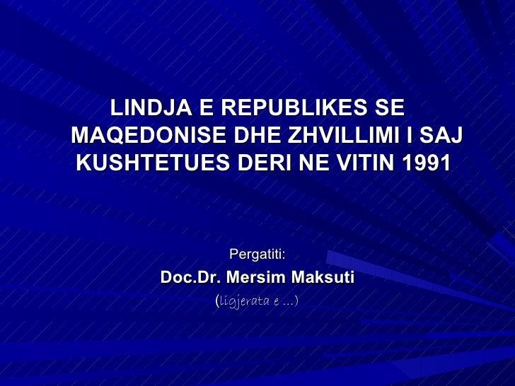 Lindja e Republikes se Maqedonise Lindi gjate Luftes se II Boterore Me vendimin e KAÇKJ-se mbajtur me 29-30 nentor 1943 ne...