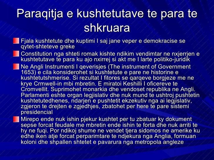 Paraqitja e kushtetutave te para te             shkruaraFjala kushtetute dhe kuptimi I saj jane veper e demokracise seqyte...