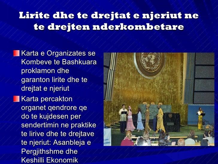 """Me 10 dhjetor 1948 (ne Paris) nxjerret Deklarata epergjithshme per te Drejtat e Njeriut, ne te cilentheksohet se: """"njohja ..."""