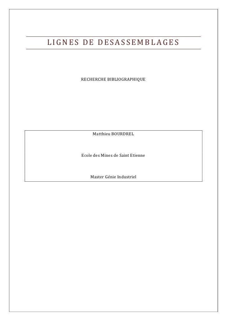 Lignes de Désassemblages<br />RECHERCHE BIBLIOGRAPHIQUE<br />Matthieu BOURDREL<br />Ecole des Mines de Saint Etienne<br />...