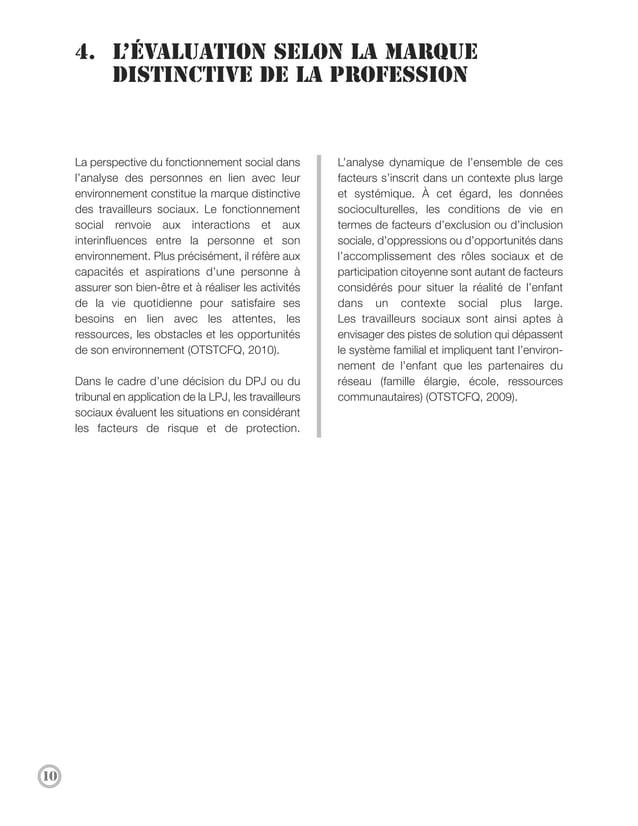5. Les principes directeurs dans   l'exercice de l'évaluationLa vulnérabilité des personnes ainsi que la               au ...
