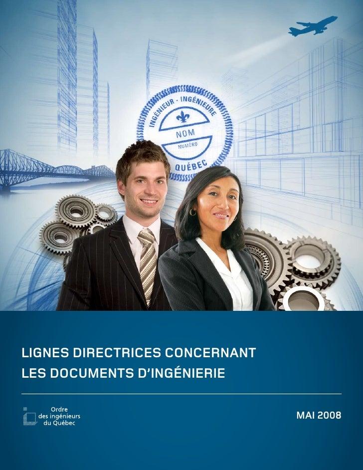 LIGNES DIRECTRICES CONCERNANT LES DOCUMENTS D'INGÉNIERIE                                  MAI 2008
