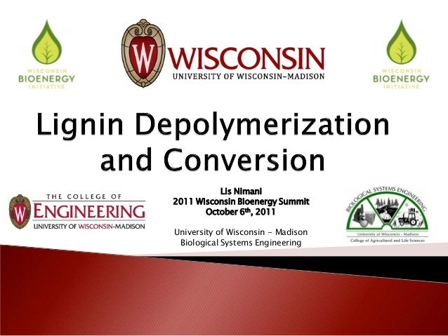 Lis Nimani2011 Wisconsin Bioenergy Summit       October 6th, 2011University of Wisconsin - Madison Biological Systems Engi...