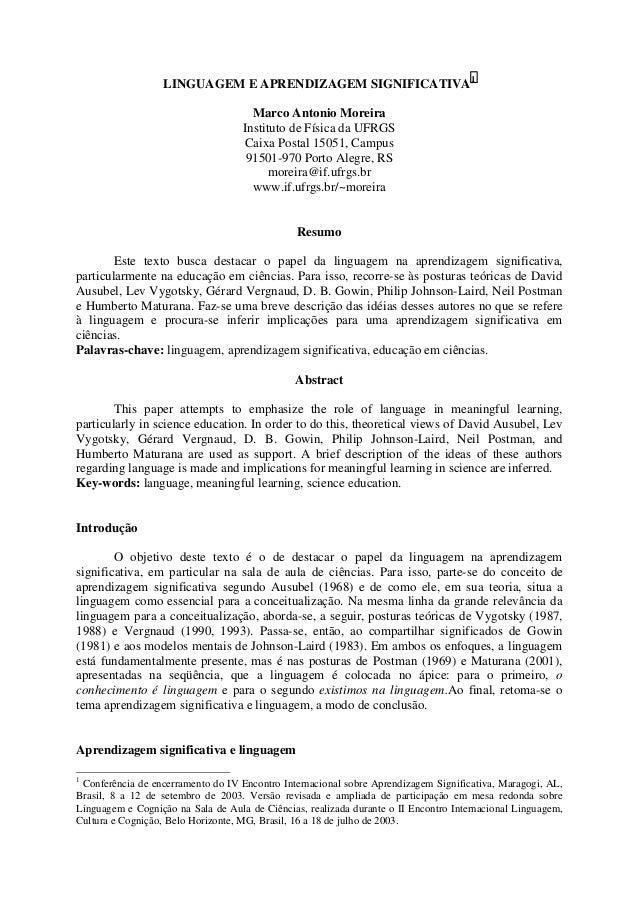 LINGUAGEM E APRENDIZAGEM SIGNIFICATIVA1 Marco Antonio Moreira Instituto de Física da UFRGS Caixa Postal 15051, Campus 9150...