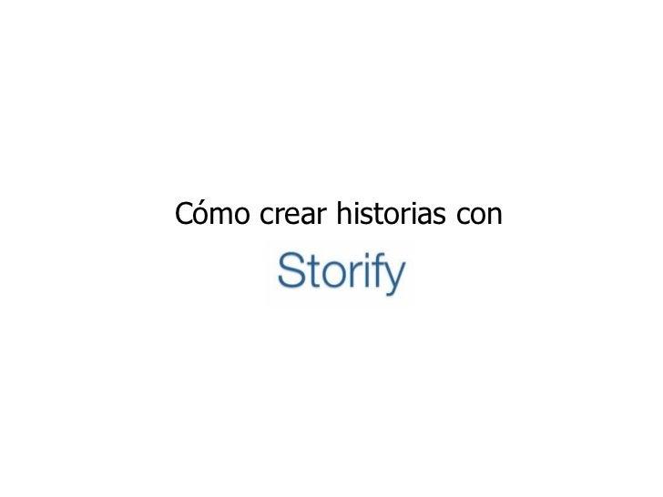 Cómo crear historias con