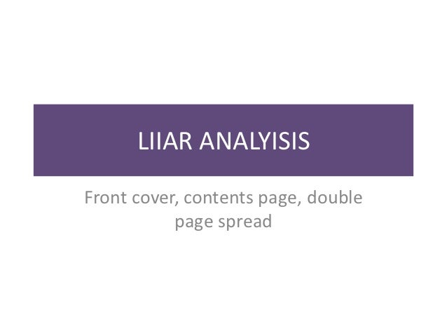 LIIAR ANALYISISFront cover, contents page, double           page spread
