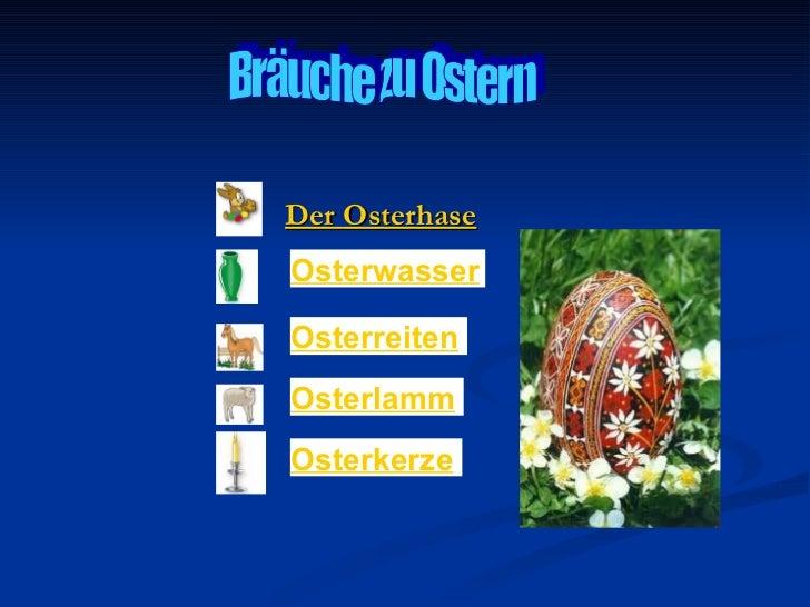 Der OsterhaseOsterwasserOsterreitenOsterlammOsterkerze