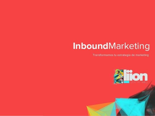 InboundMarketing Transformamos tu estrategia de marketing