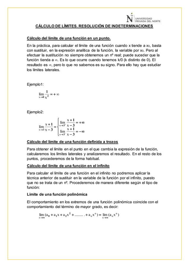 CÁLCULO DE LÍMITES. RESOLUCIÓN DE INDETERMINACIONES Cálculo del límite de una función en un punto. En la práctica, para ca...