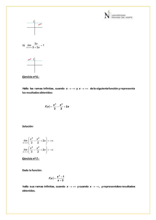 1 1 Ejercicio nº 6.- los resultadosobtenidos: Solución: Ejercicio nº 7.- Dada la función: obtenidos. 1 35 3 b)   x x ...