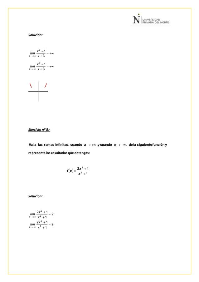 Solución: Ejercicio nº 8.- representalos resultadosque obtengas: Solución:     3 13 x x lim x     3 13 x x...