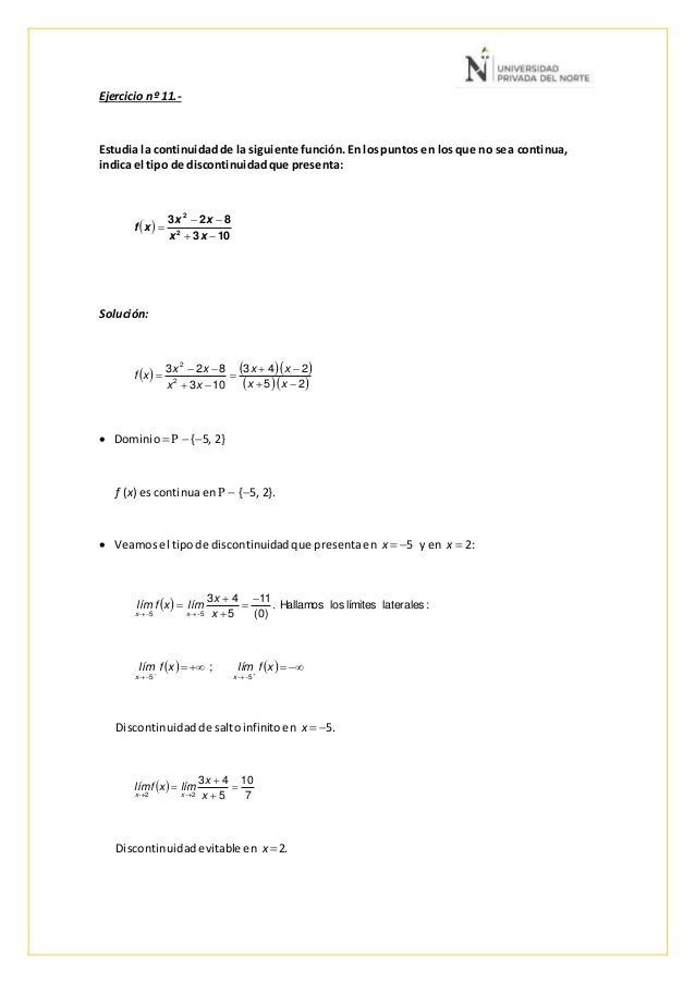 Ejercicio nº 11.- Estudia la continuidadde la siguiente función.En lospuntos en losque no sea continua, indica el tipo de ...