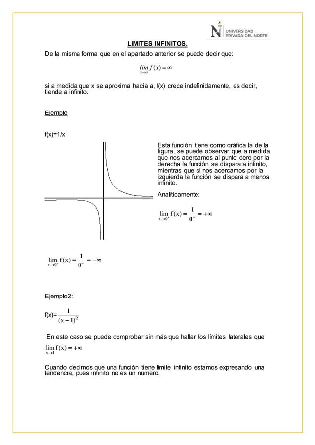 LIMITES INFINITOS. De la misma forma que en el apartado anterior se puede decir que: si a medida que x se aproxima hacia a...