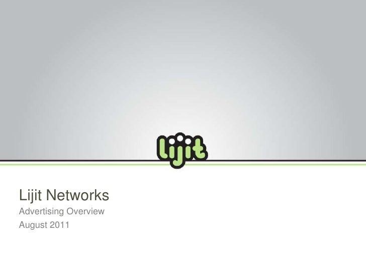Lijit NetworksAdvertising OverviewAugust 2011