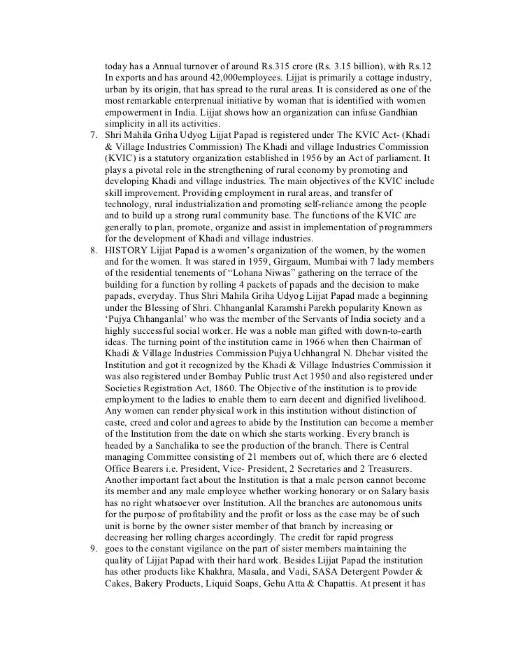 success story of lijjat papad Keywords: shri mahila griha udyog lijjat papad (smgulp), women, empowerment, lijjat papad entrepreneurship the establishment of lijjat papad-woman entrepreneurship is an example of successful entrepreneurial venture build entrepreneurs in india and also studied the success story of hina shah the most.
