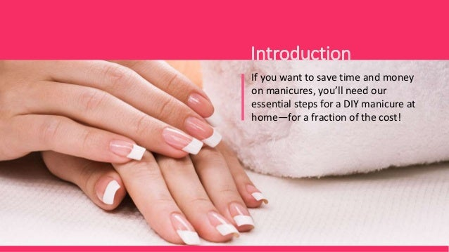 How to give yourself a manicure at home introduction manicure guide conclusions 3 solutioingenieria Image collections