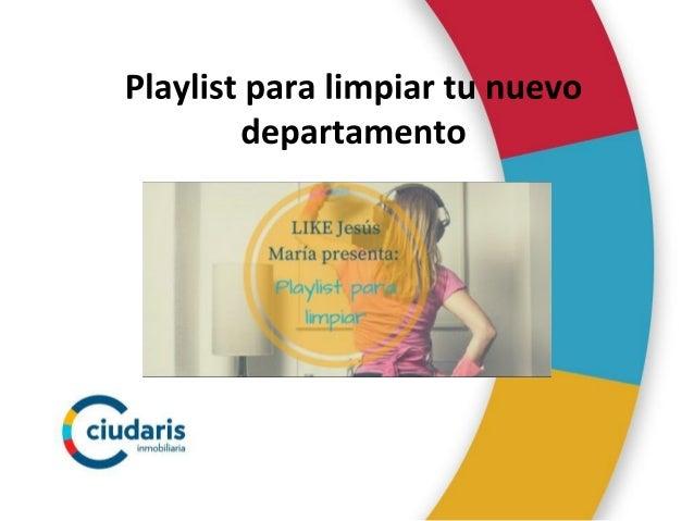 Ciudaris | Playlist para limpiar tu nuevo departamento