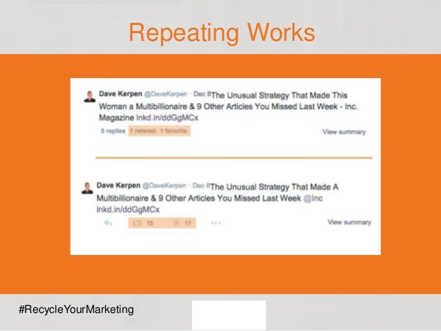 Repeating Works #RecycleYourMarketing