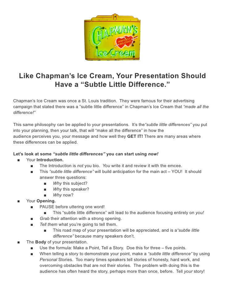 """Like Chapman's Ice Cream, Your Presentation Should            Have a """"Subtle Little Difference.""""Chapman's Ice Cream was on..."""