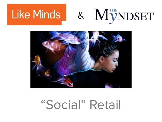 "&  ""Social"" Retail"