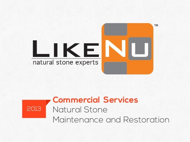 Commercial ServicesNatural StoneMaintenance and Restoration2013