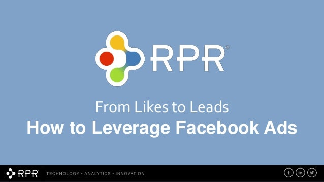 From Likes to Leads How to Leverage Facebook Ads
