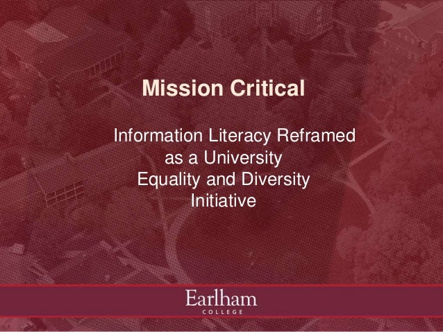 Mission Critical Information Literacy Reframed as a University Equality and Diversity Initiative