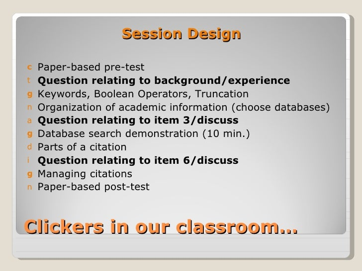 Session Designc   Paper-based pre-testt   Question relating to background/experienceg   Keywords, Boolean Operators, Trunc...