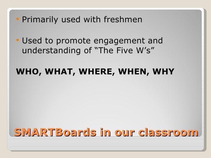 """   Primarily used with freshmen   Used to promote engagement and    understanding of """"The Five W's""""WHO, WHAT, WHERE, WHE..."""